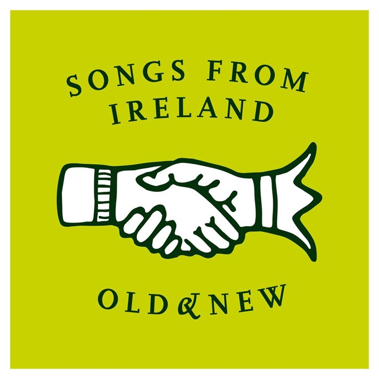 «Songs from Ireland: Old and New»
